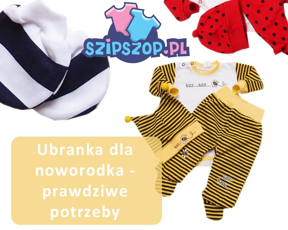 Ubranka dla noworodka – czego naprawdę potrzebuje maleństwo